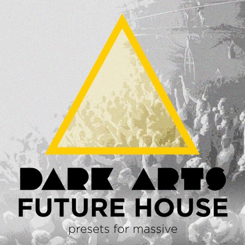 Dark Arts Future House synth presets for Massive